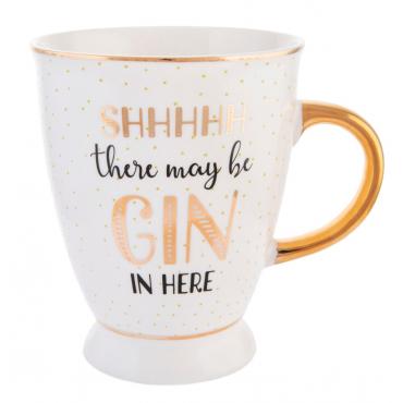 """Mug """"shh there may be gin..."""